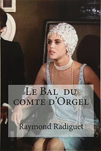 9781533297785: Le Bal du comte d'Orgel (French Edition)