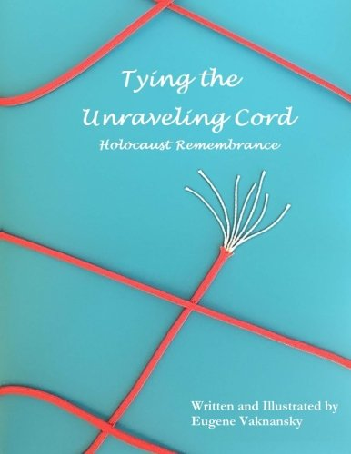 9781533300010: Tying the Unraveling Cord