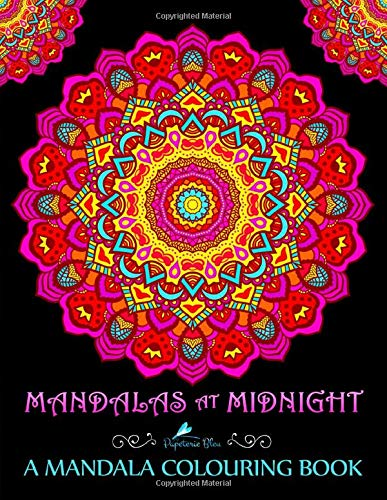 9781533300355: Mandalas At Midnight: A Mandala Colouring Book: A Unique Black Background Paper Mindfulness Adult Colouring Book For Men Ladies Teens Children & ... Stress Relief & Art Colour Therapy)