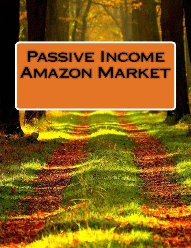 9781533300829: Passive Income Amazon Market