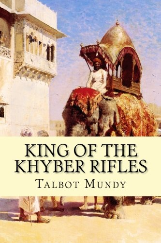 9781533301833: King of the Khyber Rifles