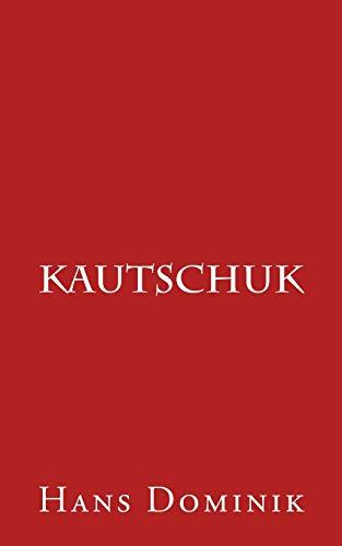 9781533306364: Kautschuk