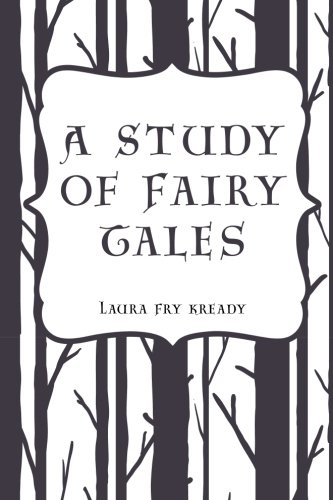 9781533307156: A Study of Fairy Tales