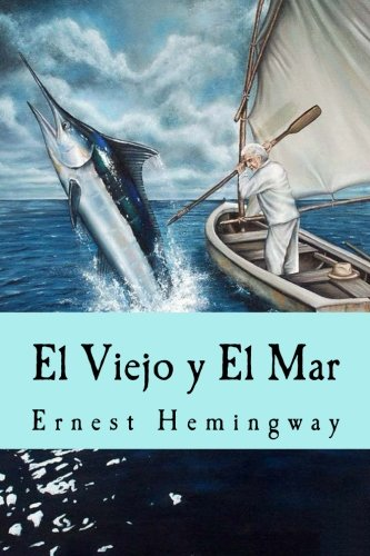 9781533309563: El Viejo y El Mar (Spanish Edition)