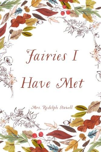 9781533310507: Fairies I Have Met