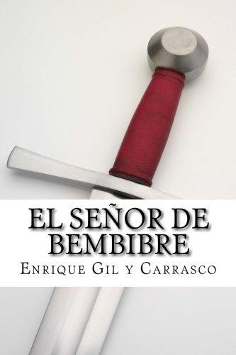 9781533311856: El Senor de Bembibre (Spanish Edition)