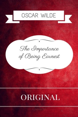 9781533315106: The Importance of Being Earnest: Premium Edition - Illustrated