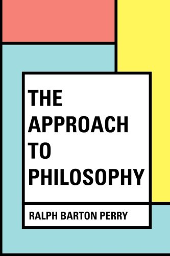 9781533315434: The Approach to Philosophy