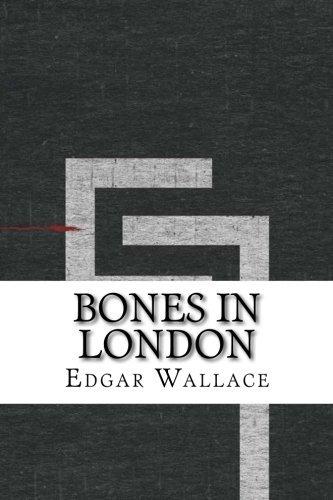 9781533315892: Bones in London