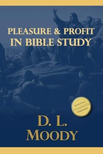 9781533318039: Pleasure and Profit in Bible Study