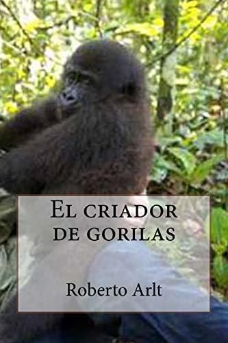 9781533319616: El criador de gorilas (Spanish Edition)