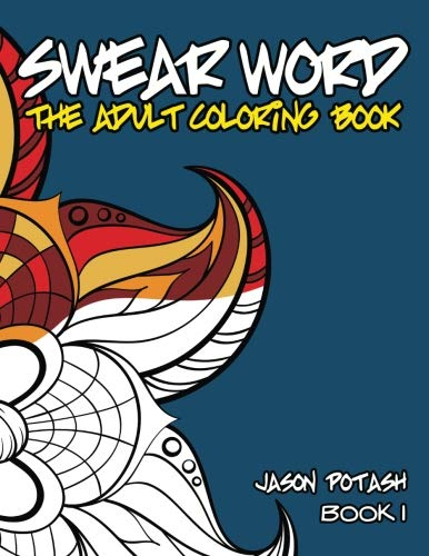 9781533320223: Swear Word The Adult Coloring Book - Vol  1