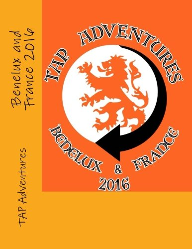 9781533322210: Benelux and France 2016