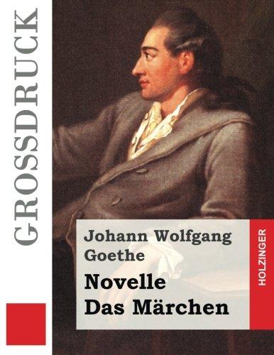 9781533324429: Novelle / Das Märchen (Großdruck) (German Edition)