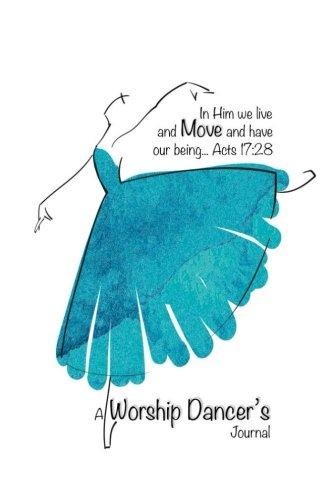 9781533331847: A Worship Dancer's Journal: