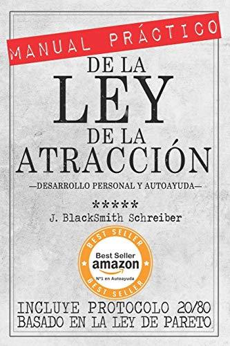 Manual Practico de La Ley de La: Schreiber, J. Blacksmith