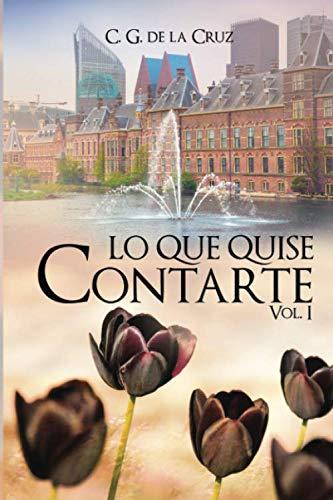 9781533336224: Lo que quise contarte (Tessa & Alexandr) (Spanish Edition)