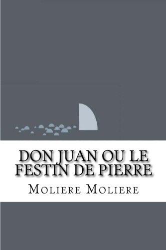 9781533337078: Don Juan ou le Festin de Pierre