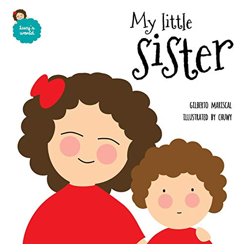 9781533337542: My little sister (Lucy´s world) (Volume 3)