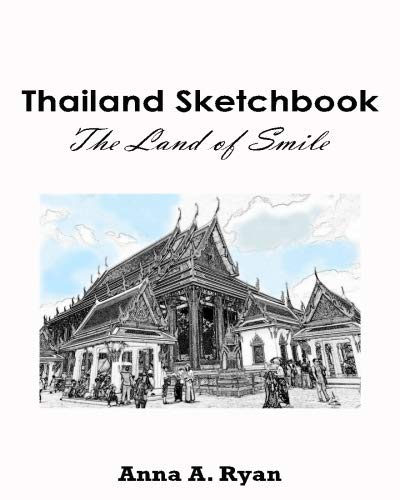 9781533339508: Thailand Sketchbook : The Land of Smile: Thailand Coloring Book