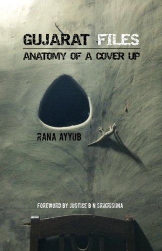 9781533341525: Gujarat Files: Anatomy of a cover up