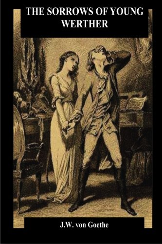 why is goethes the sorrows of Faust, parts 1 and 2 johann wolfgang von goethe share home the sorrows of young werther, in 1774 many aspects of the style and content of faust.