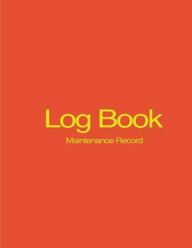 9781533352415: Log Book: Maintenance Record Book