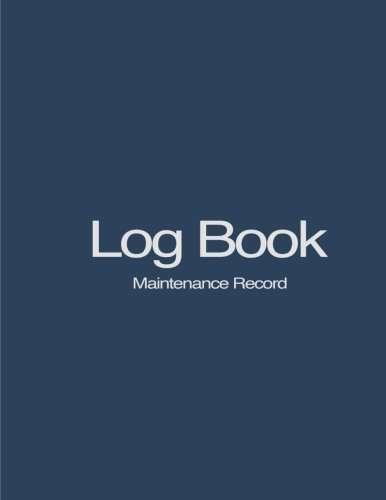 9781533352514: Log Book: Maintenance Record
