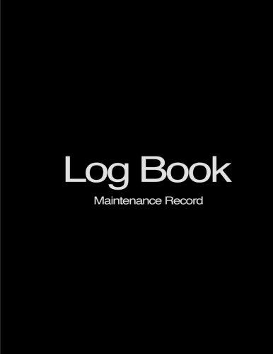 9781533352569: Log Book: Maintenance Record