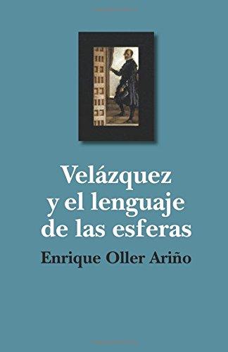 9781533353306: Velazquez y el lenguaje de las esferas