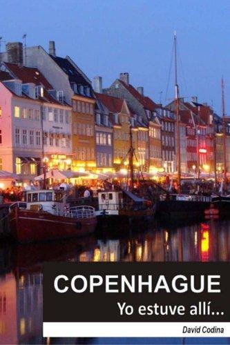 9781533354068: COPENHAGUE...Yo estuve allí!: Volume 3 (EL MUNDO...Yo estuve allí!)