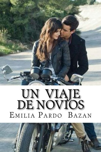 9781533356000: Un viaje de novios (Spanish Edition)