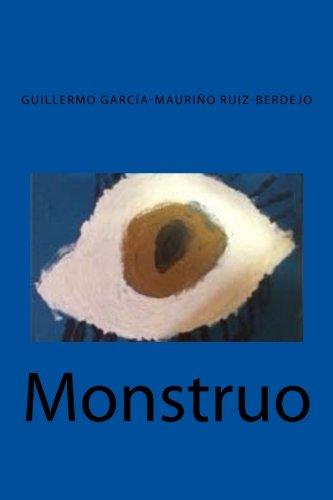 9781533356536: Monstruo