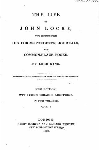 9781533356932: The life of John Locke , with extracts from his correspondence, journals, and common-place books - Vol. I