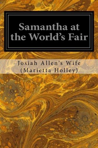 Samantha at the World's Fair: Marietta Holley), Josiah