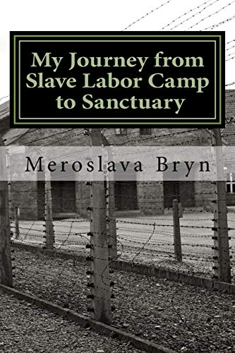 9781533357687: My Journey from Slave Labor Camp to Sanctuary