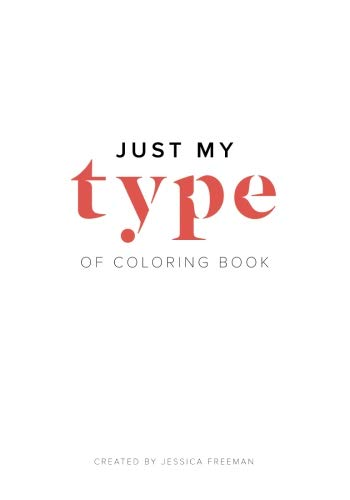 9781533358448: Just My Type of Coloring Book