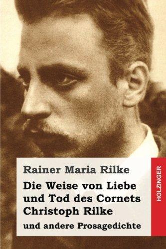 9781533359490: Die Weise von Liebe und Tod des Cornets Christoph Rilke: und andere Prosagedichte