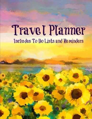 9781533363459: Travel Planner with To Do Lists and Reminders (Extra Large **8.5 X 11** Trip Planning Journal) (Volume 1)