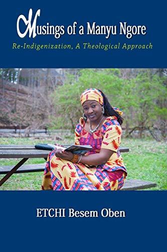 Musings of a Manyu Ngore: Re-indigenization: a: Etchi, Besem Oben