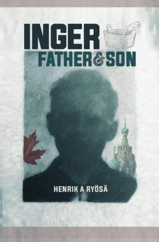 9781533365040: Inger: Father & Son