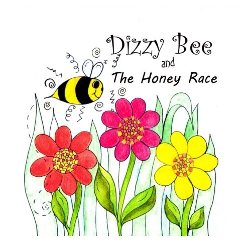 """9781533366092: """"Dizzy Bee and The Honey Race"""" Children&Toddler Book,A CAN DO, Happy Book"""