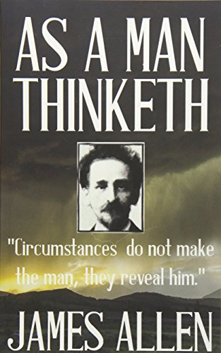 9781533367846: James Allen: As a Man Thinketh: Volume 1 (James Allen Collection)