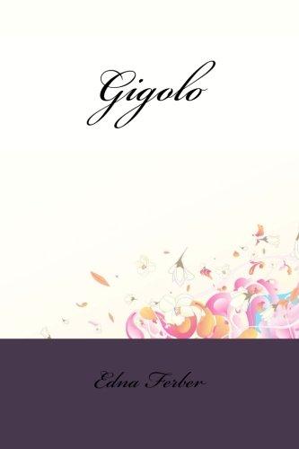 9781533372673: Gigolo