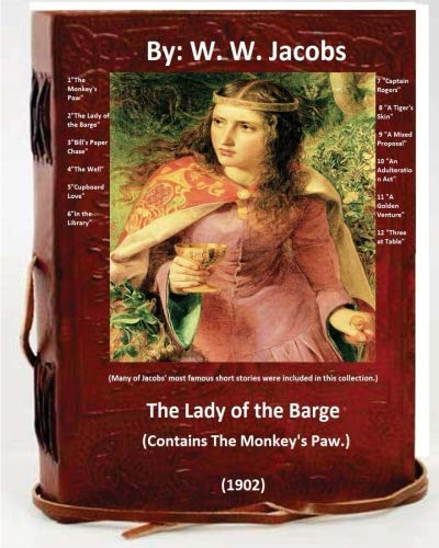 The Lady of the Barge.(1902). (Contains the: Jacobs, W. W.