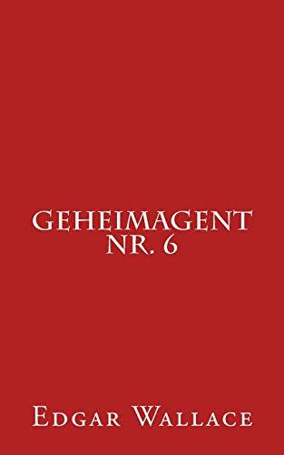 9781533376589: Geheimagent Nr. 6