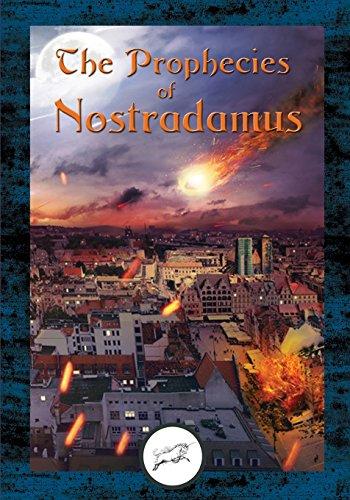 9781533377333: The Prophecies of Nostradamus