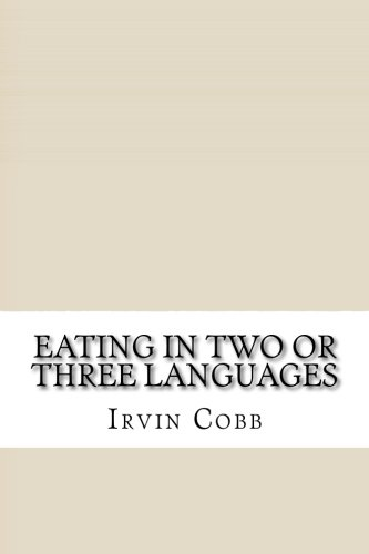 9781533377852: Eating in Two or Three Languages