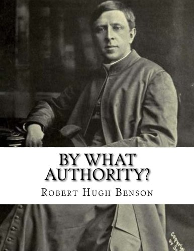 9781533378255: By What Authority?