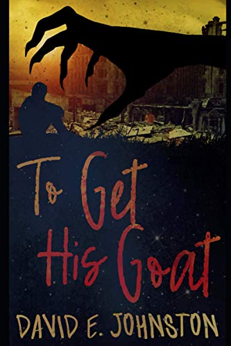 9781533379320: To Get His Goat